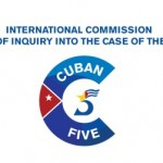 International Commission of Inquiry into the Case of the Cuban (Miami) Five,  7-8 March 2014, Law Society, London
